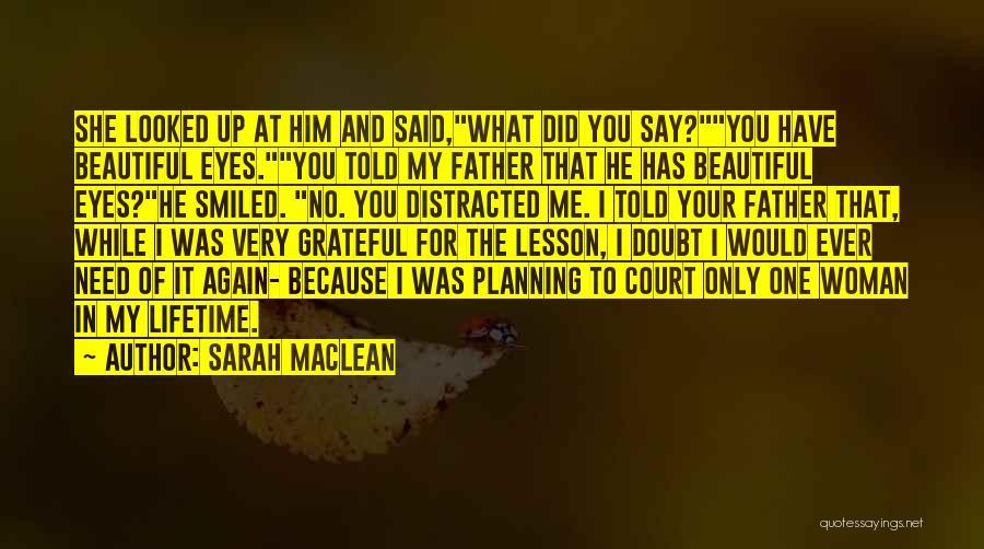 Sarah MacLean Quotes 134284