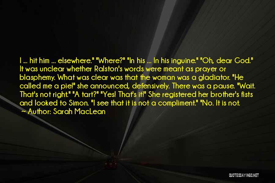 Sarah MacLean Quotes 1349086