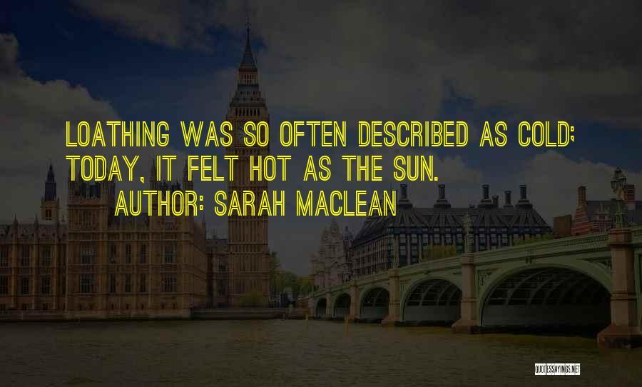 Sarah MacLean Quotes 1509728