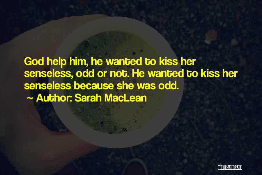 Sarah MacLean Quotes 1537704