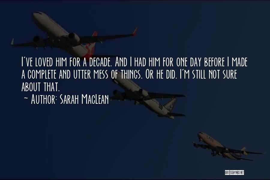 Sarah MacLean Quotes 1609475