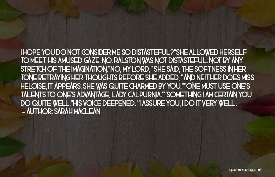 Sarah MacLean Quotes 1637223