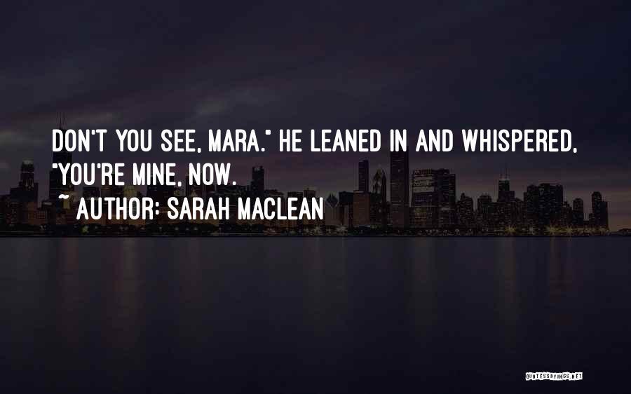 Sarah MacLean Quotes 1646899