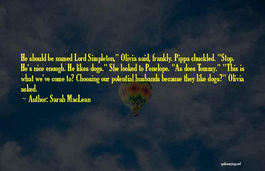 Sarah MacLean Quotes 1673728