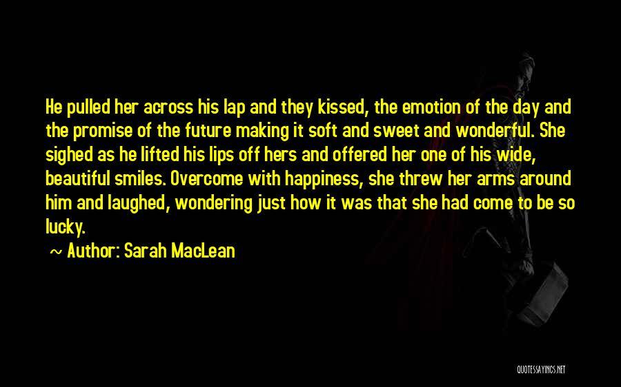 Sarah MacLean Quotes 1748120