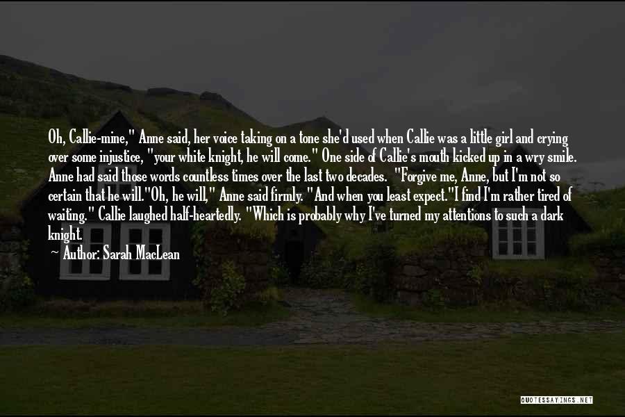 Sarah MacLean Quotes 1907499