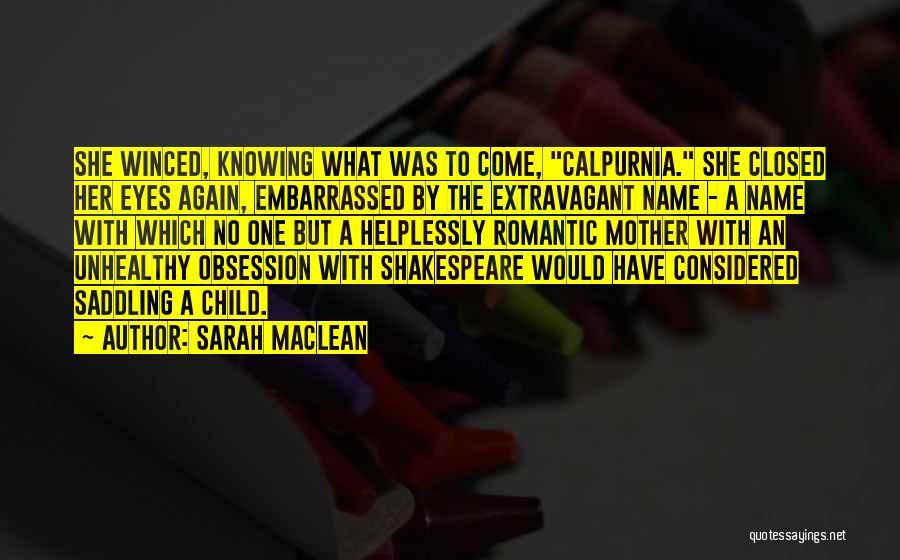 Sarah MacLean Quotes 1916680