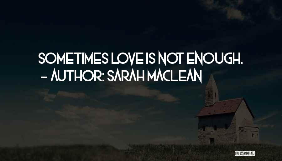Sarah MacLean Quotes 2037729