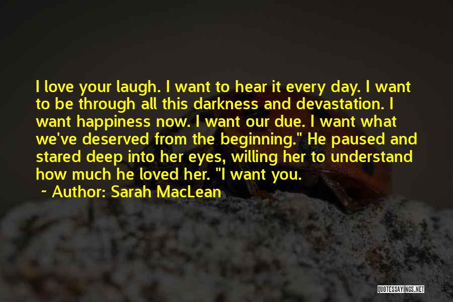 Sarah MacLean Quotes 2056584