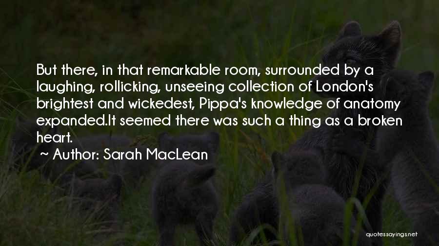 Sarah MacLean Quotes 2067585