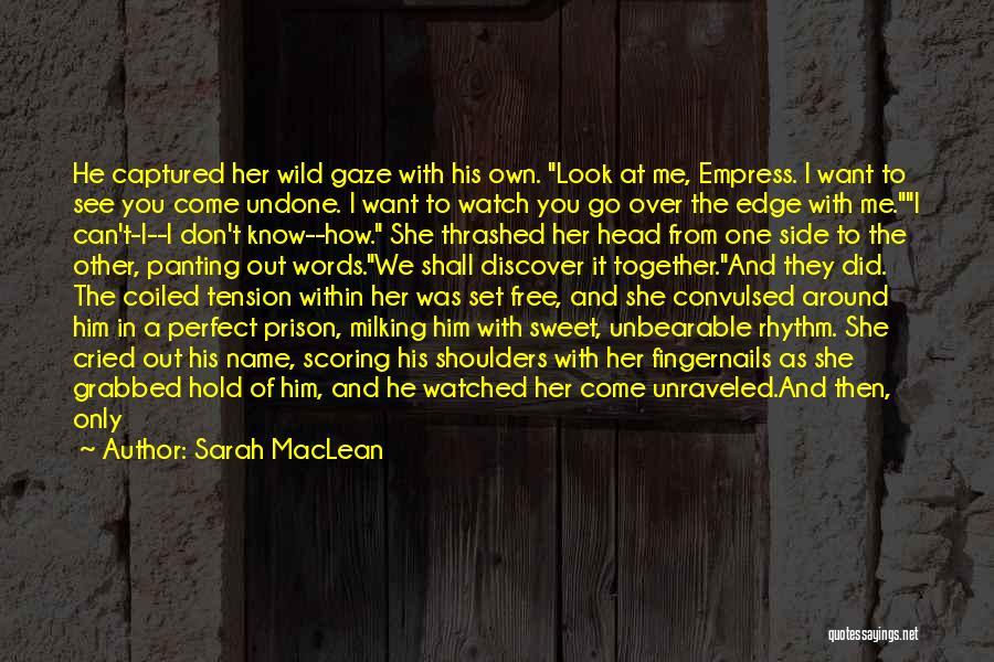 Sarah MacLean Quotes 2077580
