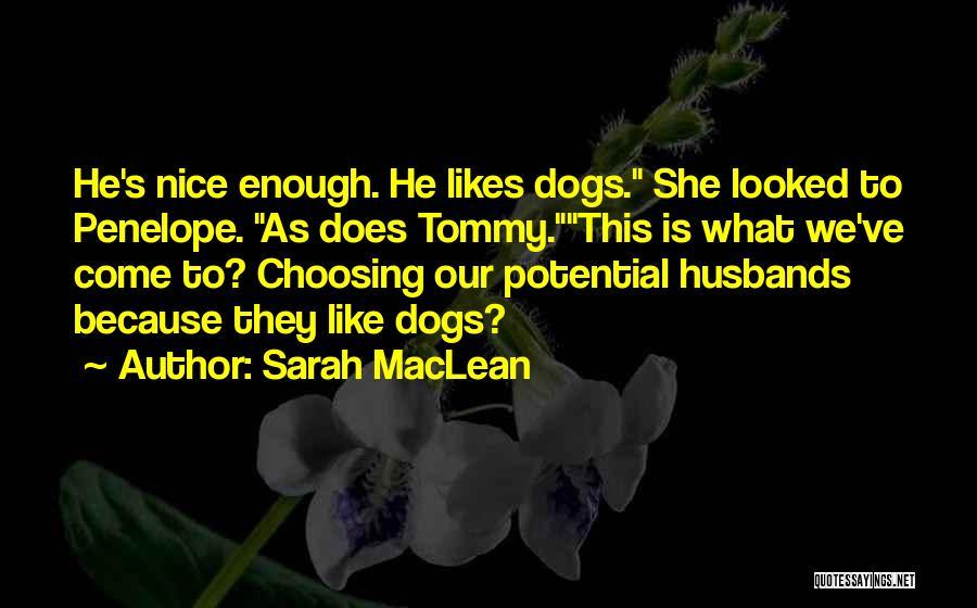 Sarah MacLean Quotes 2235862