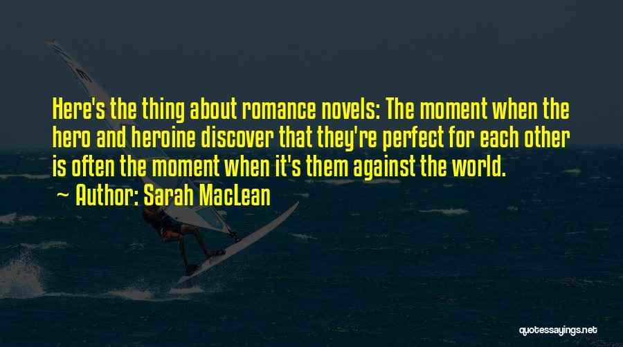 Sarah MacLean Quotes 291322