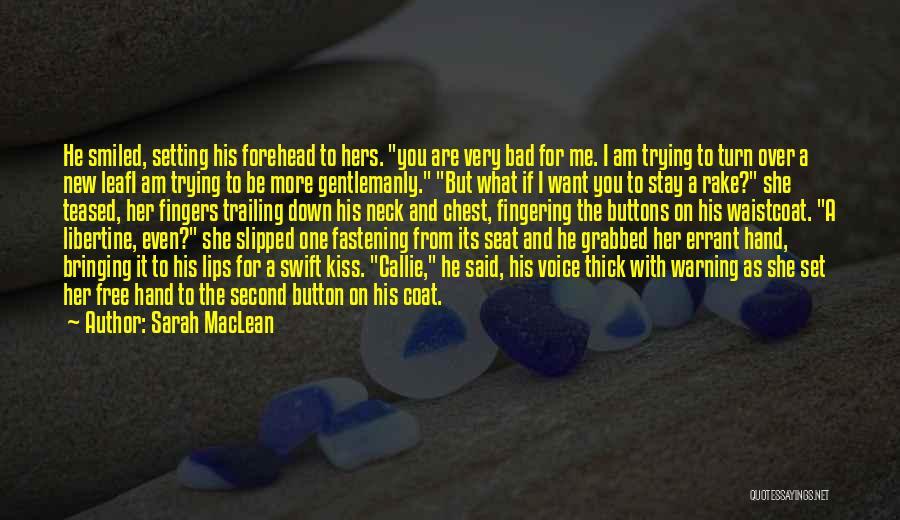 Sarah MacLean Quotes 416314