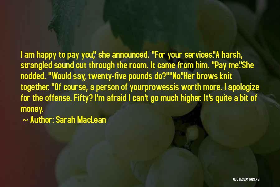 Sarah MacLean Quotes 457678