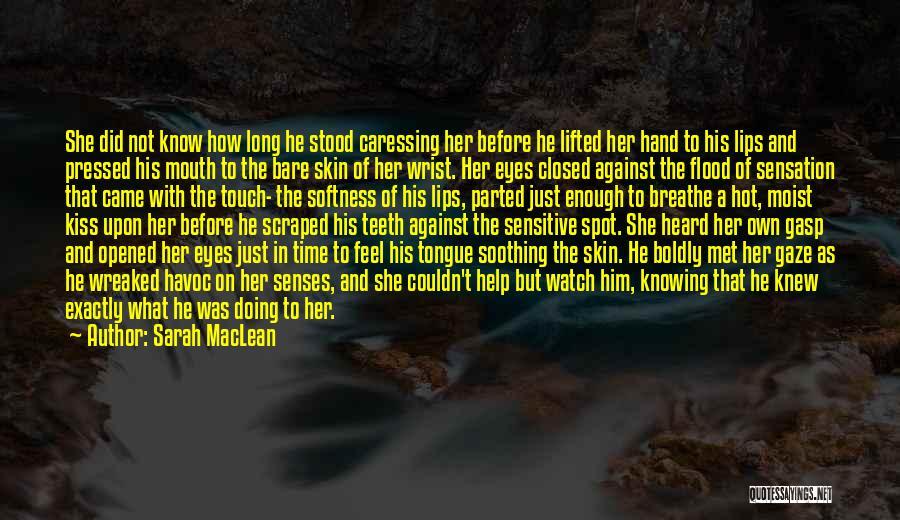 Sarah MacLean Quotes 620960