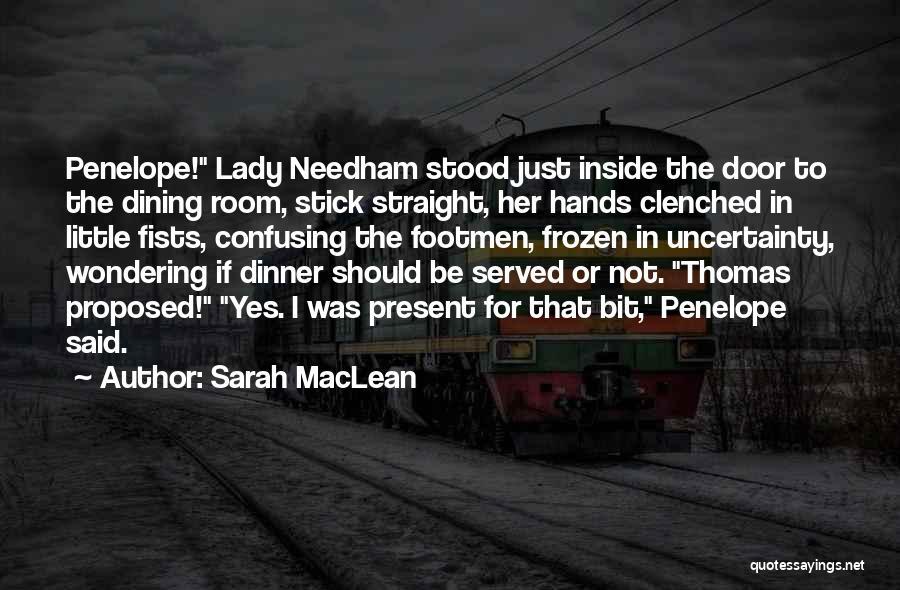 Sarah MacLean Quotes 646031