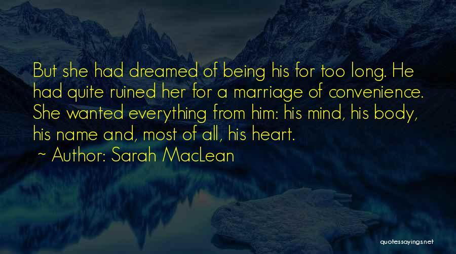 Sarah MacLean Quotes 713576