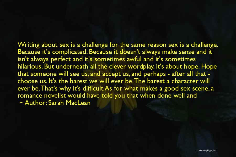 Sarah MacLean Quotes 761862