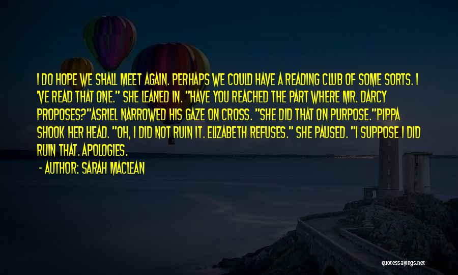 Sarah MacLean Quotes 767786