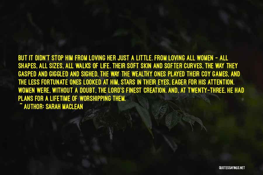 Sarah MacLean Quotes 805828