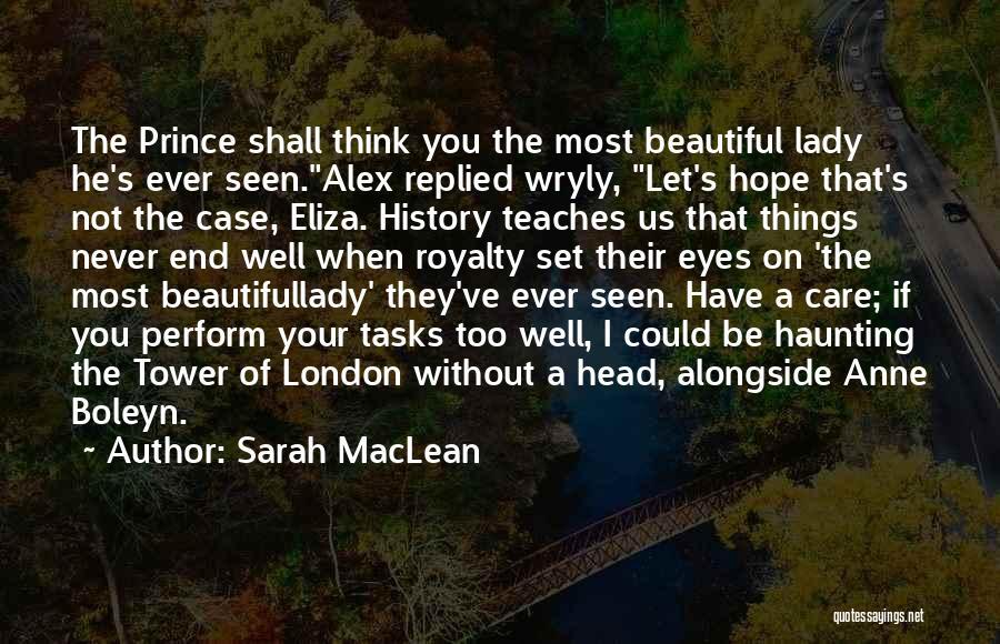 Sarah MacLean Quotes 921093