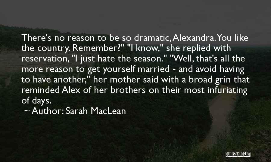 Sarah MacLean Quotes 929265