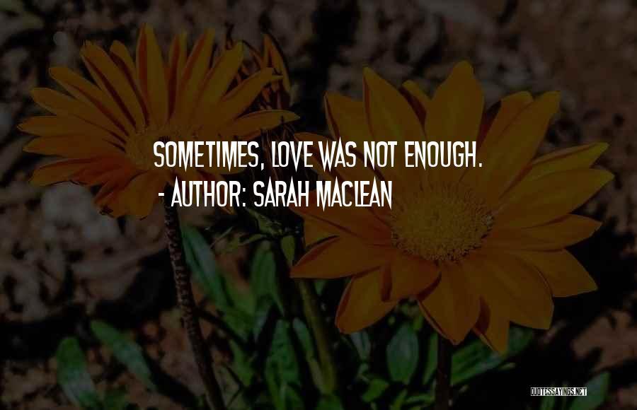 Sarah MacLean Quotes 934085