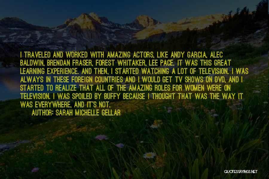 Sarah Michelle Gellar Quotes 1038109