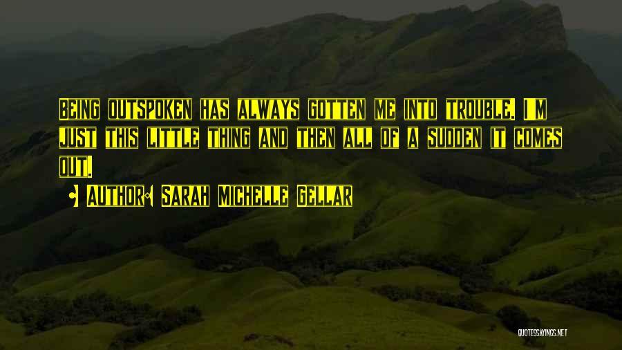 Sarah Michelle Gellar Quotes 131503