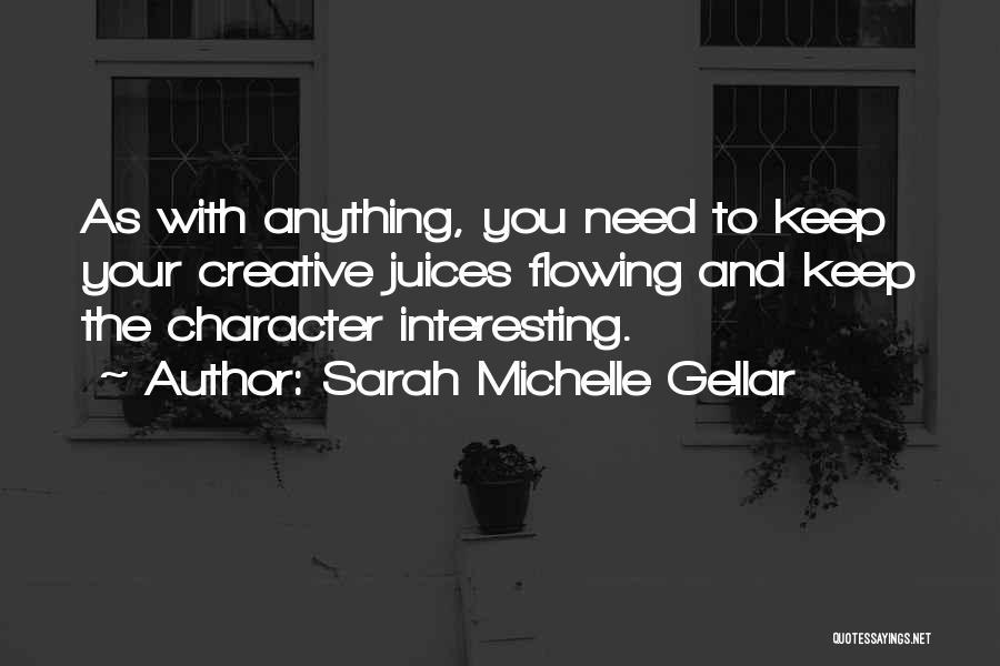Sarah Michelle Gellar Quotes 1390408