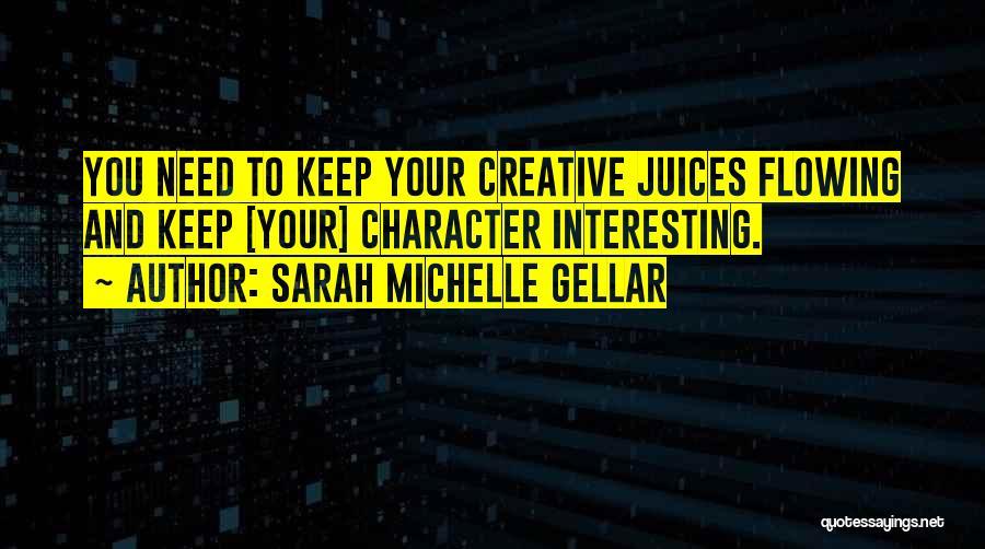 Sarah Michelle Gellar Quotes 1562113
