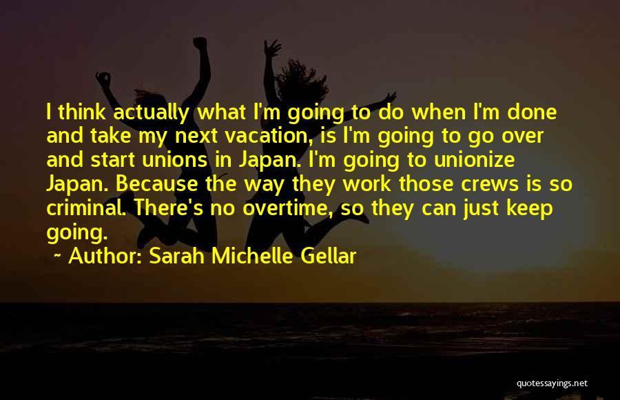 Sarah Michelle Gellar Quotes 1602135
