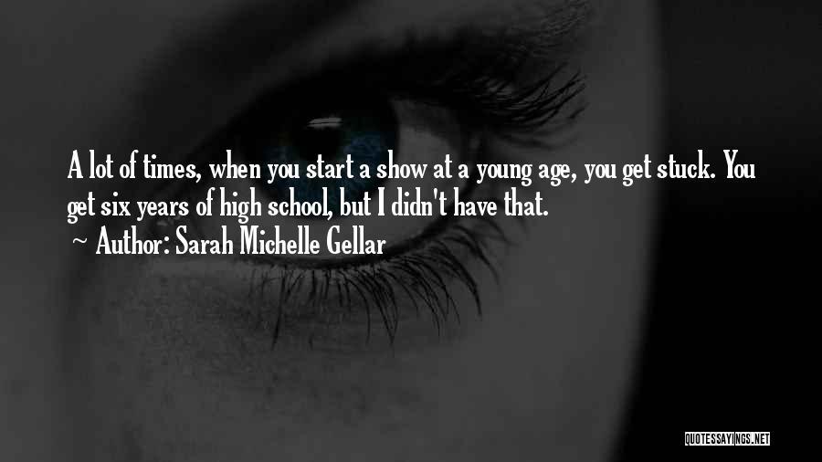 Sarah Michelle Gellar Quotes 1626064