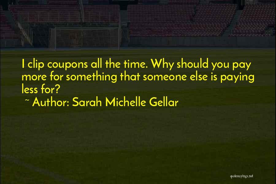 Sarah Michelle Gellar Quotes 1660781