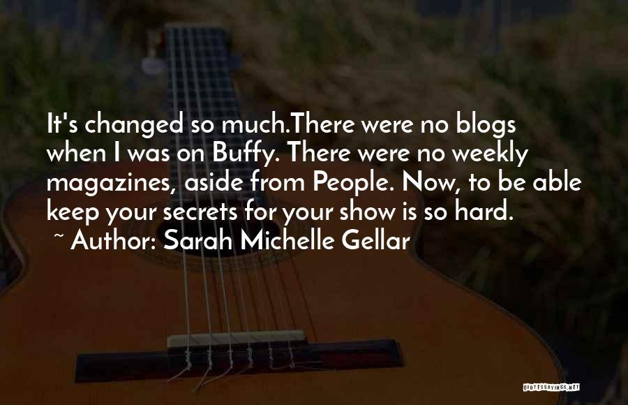 Sarah Michelle Gellar Quotes 1866840