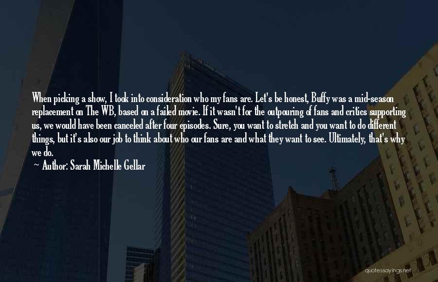 Sarah Michelle Gellar Quotes 1896024
