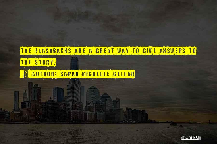 Sarah Michelle Gellar Quotes 216141