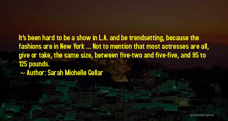 Sarah Michelle Gellar Quotes 232539