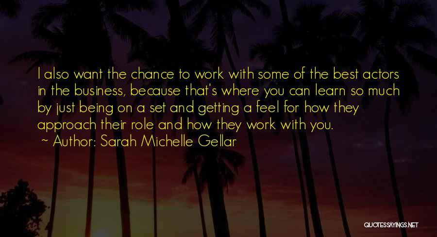 Sarah Michelle Gellar Quotes 388003