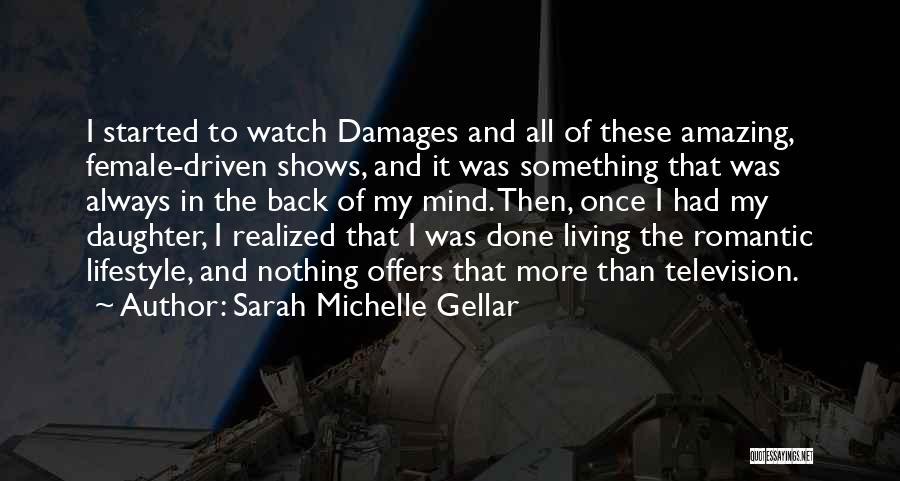 Sarah Michelle Gellar Quotes 404164