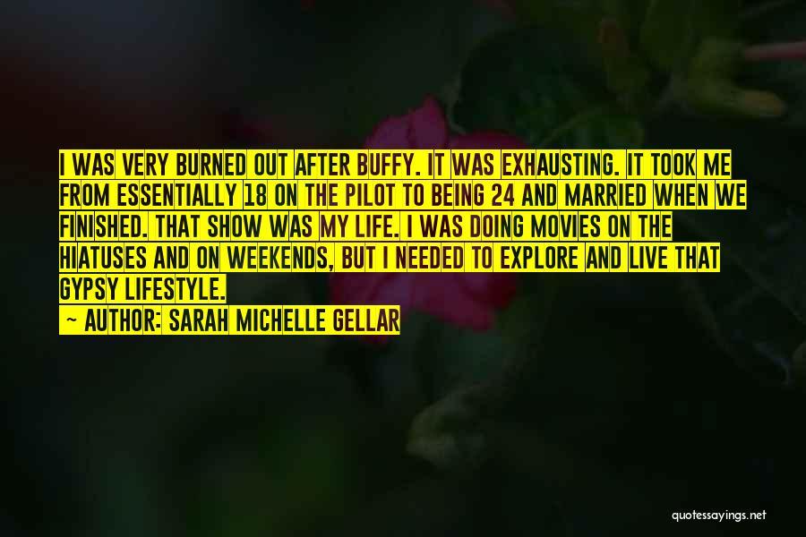 Sarah Michelle Gellar Quotes 703385