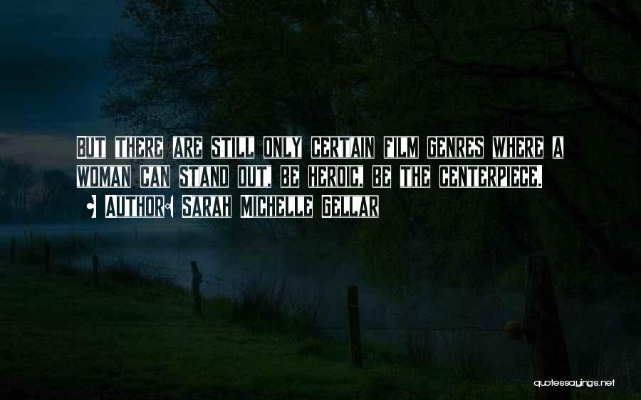 Sarah Michelle Gellar Quotes 718872