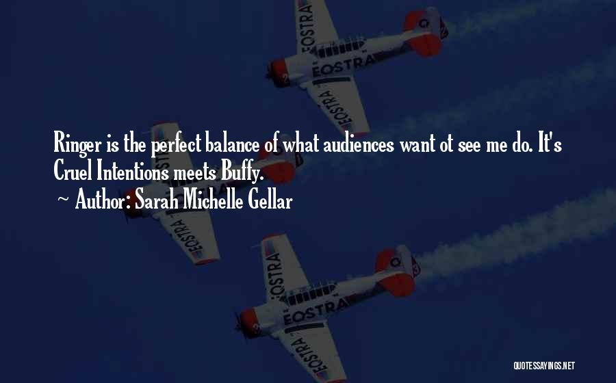 Sarah Michelle Gellar Quotes 750884