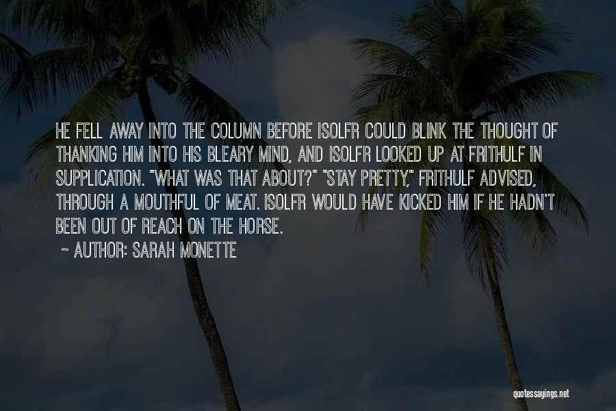 Sarah Monette Quotes 1213388