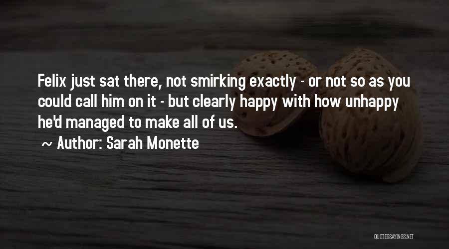Sarah Monette Quotes 1492328