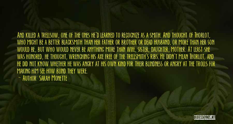Sarah Monette Quotes 1710817