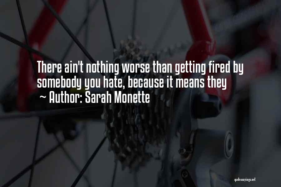 Sarah Monette Quotes 1763292