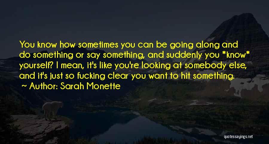 Sarah Monette Quotes 1848885