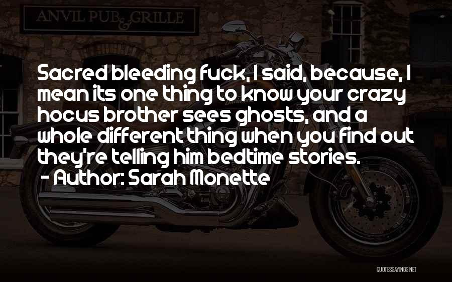 Sarah Monette Quotes 1862748